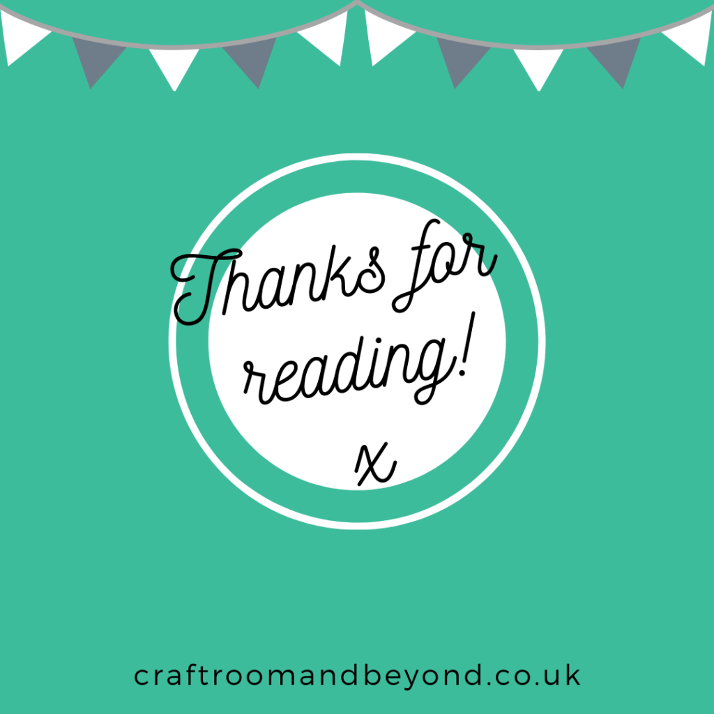 Thank you for reading The Craft Room and Beyond