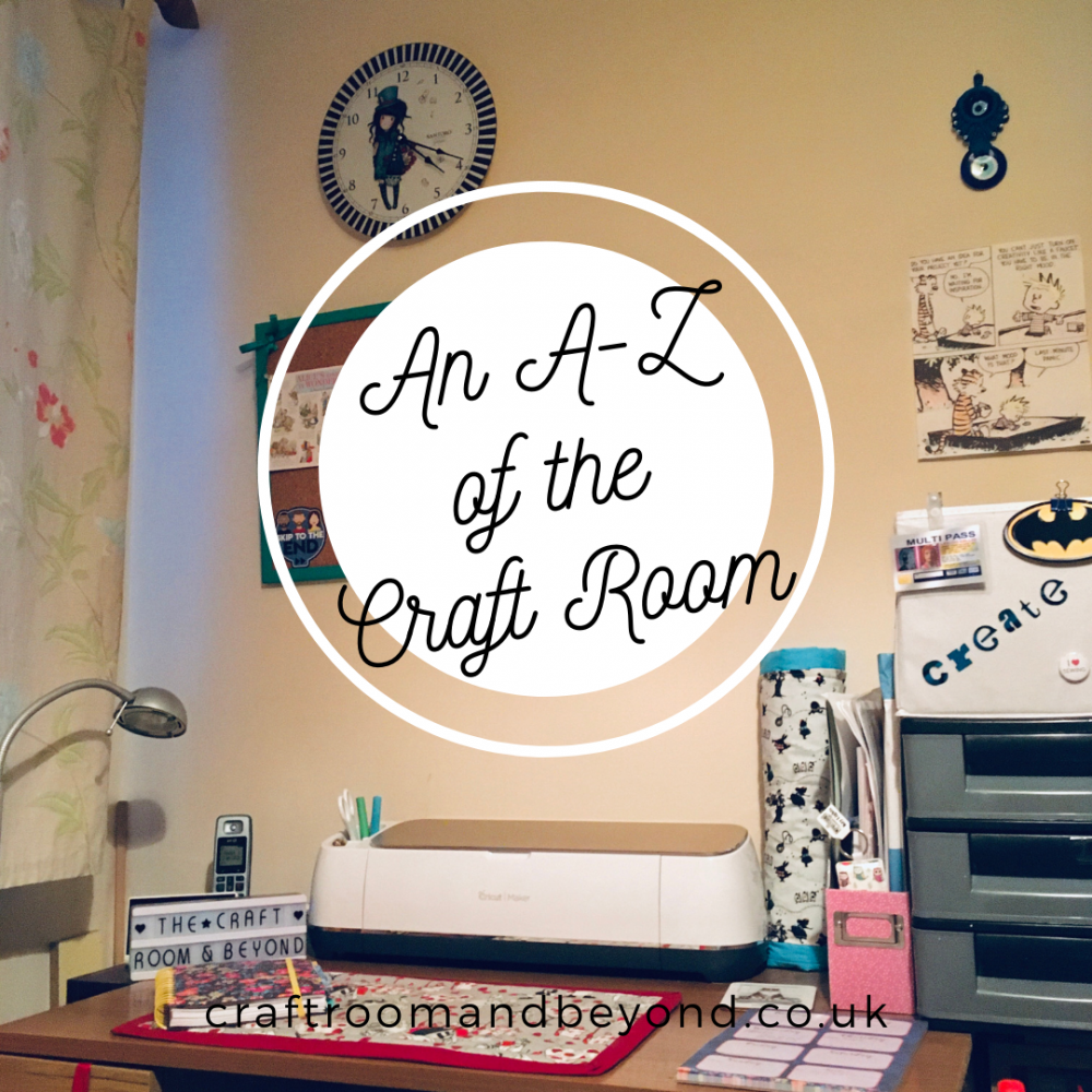 an a-z of the craft room