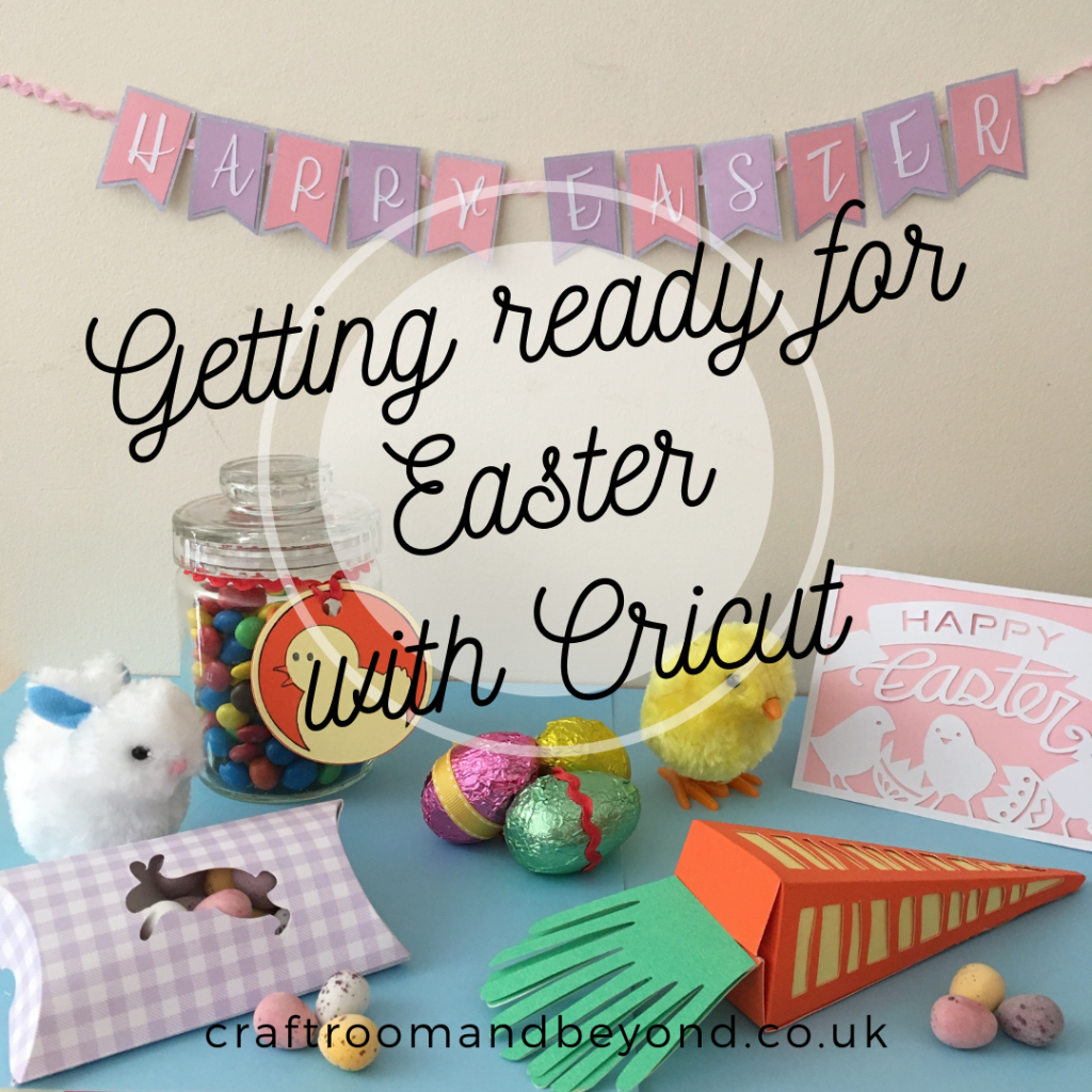 Getting Ready for Easter with Cricut