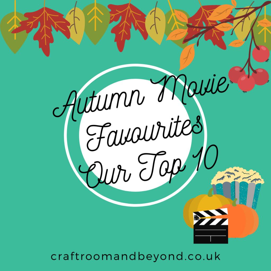 Autumn Movie Favourites
