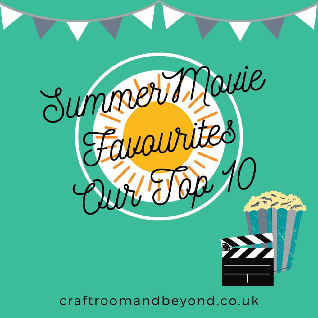Summer Movie Favourites