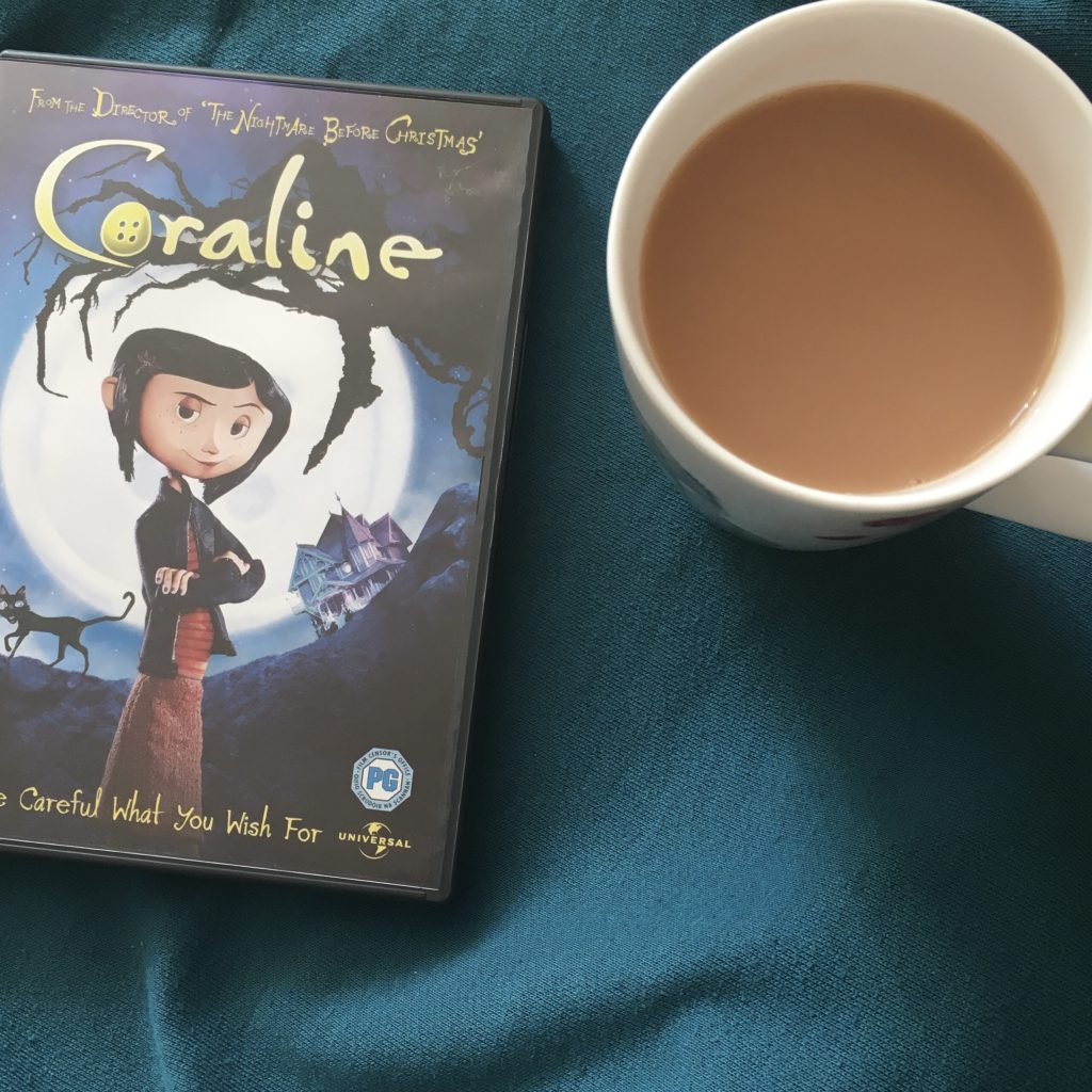 Day in the life - Coraline DVD and cup of tea