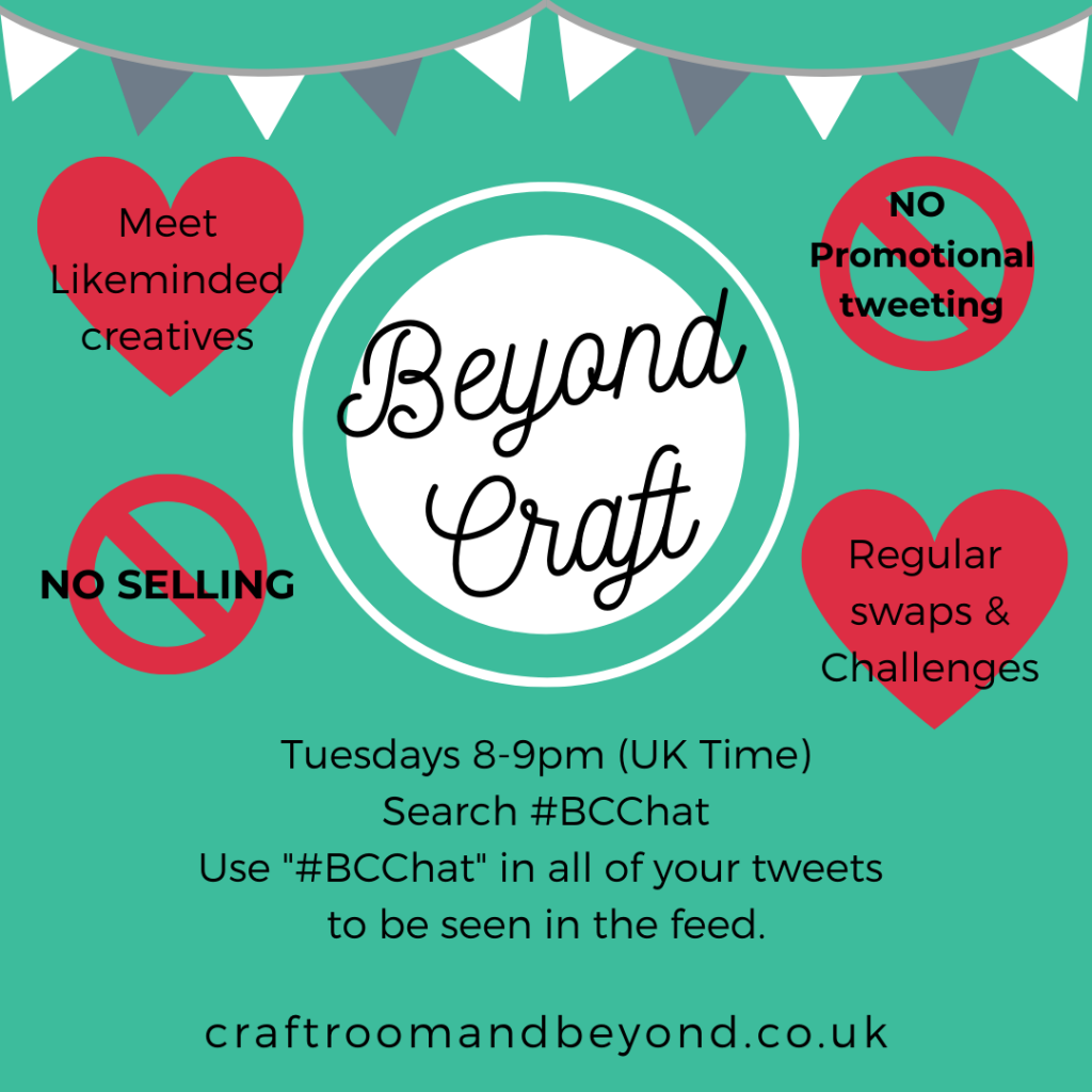 Beyond Craft aka #BCChat a weekly creative twitter chat